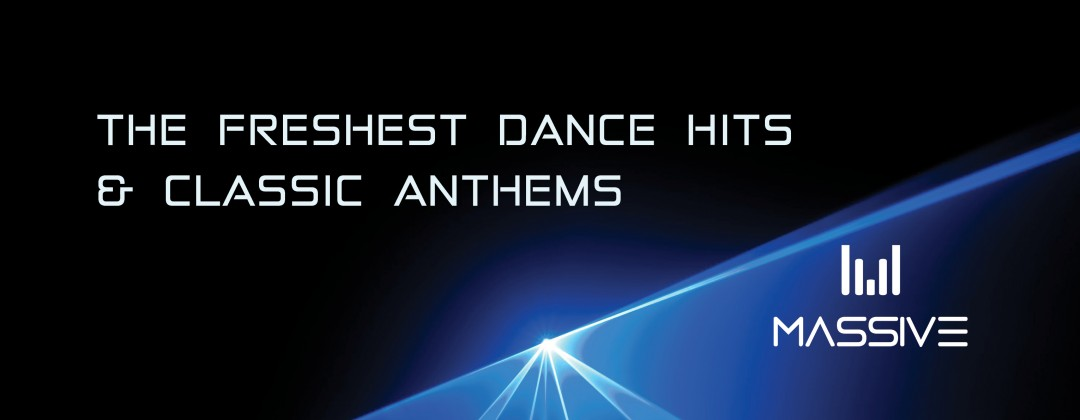 Fresh dance hits & classic anthems, Massive Dance Radio